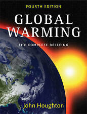 Global Warming: The Complete Briefing by John Houghton (Paperback, 2009) NEW!