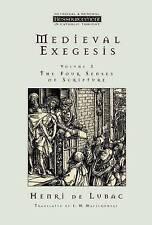 """Medieval Exegesis: The Four Senses of Scripture: v. 3"" by Henri de Lubac"