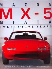 Mazda MX-5 Miata Twenty-Five Years by Thomas Bryant - book