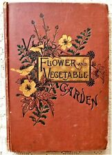 RARE ANTIQUE 1880's EDITION - VICK'S FLOWER & VEGETABLE GARDEN - ILLUSTRATED