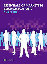 Essentials of Marketing Communications by Fill, Chris Paperback Book The Cheap