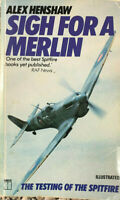 SIGH FOR A MERLIN One of the Best Spitfire Books Yet Published