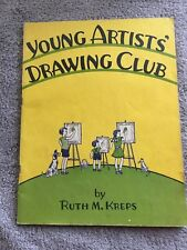 Young Artists Drawing Club by Ruth Kreps ~ PB A