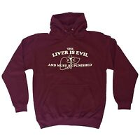 The Liver Is Evil And Must Be Punished HOODIE hoody birthday beer wine alcohol