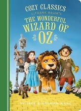 Cozy Classics: Cozy Classics: the Wonderful Wizard of Oz by Jack Wang and...