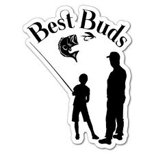 Best Buds Son & Dad Sticker Decal Boat Fishing Tackle 4x4 #6627EN
