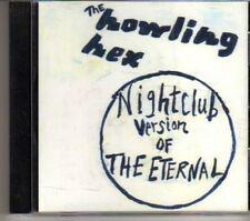 (DF725) The Howling Hex, Nightclub Version Of The Eternal - 2006 DJ CD