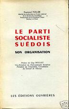 R. FUSILIER: LE PARTI SOCIALISTE SUEDOIS. 1954.