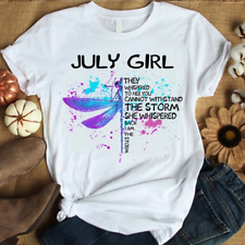 Dragonfly July Girl I Am The Storm Birthday Gifts Women T Shirt White