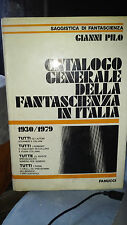 LIBRO CATALOGO GENERALE DELLA FANTASCIENZA IN ITALIA 1930/1979 FANUCCI PILO