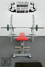 Your Workout Is My Warm Up Wall Art Vinyl Gym Decal Workout Motivation Sticker