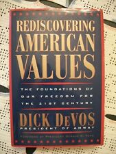 Rediscovering American Values (Dick DeVos, 1997 1st Printing HCDJ)