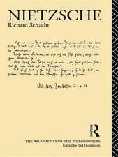 Arguments of the Philosophers: Nietzsche : Great Philosophers by Richard Schach…