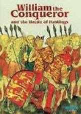 William the Conqueror and the Battle of Hastings (Pitkin Guides), Michael St.Joh