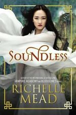 *SIGNED/AUTOGRAPHED* Soundless by Richelle Mead - HARDCOVER - BRAND NEW!