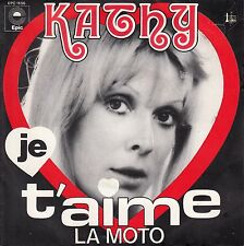 45TRS VINYL 7''/ FRENCH SP KATHY / LA MOTO