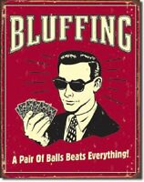 Poker Bluffing Pair of Balls Texas Holdem Funny Retro Wall Decor Tin Metal Sign