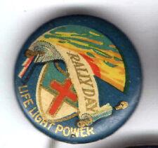 CHRISTIAN old pin button Rally Day pinback Light Life Power SundaySschool