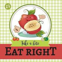 Eat Right : Take a Bite, Paperback by de Bezenac, Agnes; de Bezenac, Salem; d...