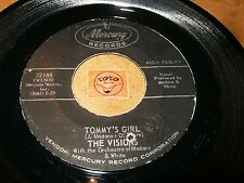 THE VISIONS - TOMMY'S GIRL - OH BOY WHAT A GIRL / LISTEN -  VOCAL GROUP  POPCORN