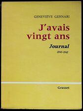 J'avais vingt ans - Journal 1940-1945 - G. Gennari - édition originale sur vélin