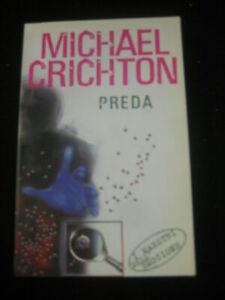 LIBRO: PREDA - MICHAEL CRICHTON - I MAESTRI DELL'EMOZIONE - 2005****