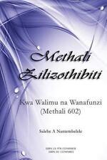 Methali Zilizothibiti : Kwa Walimu Na Wanafunzi (Methali 602) by Salehe...