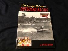 The Vintage Culture of Outboard Racing, Peter Hunn, Culture Boats History Rules