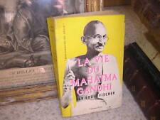 1955.vie Mahatma Gandhi / Fischer.Inde.non violence