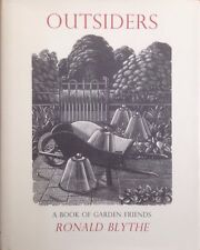 Outsiders A Book of Garden Friends Ronald Blythe Signed First Edition Hardback