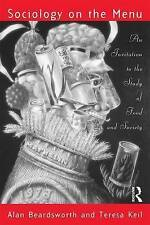 SOCIOLOGY ON THE MENU: AN INVITATION TO THE STUDY OF FOOD AND SOCIETY., Beardswo