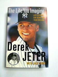 Life You Imagine by Derek Jeter New York Yankees Baseball HC w/dj 1st Edition