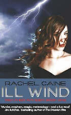 Ill Wind by Rachel Caine, Book, New (Paperback)
