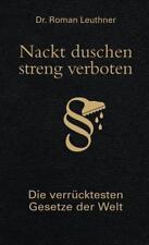 Dr. Roman Leuthner: Nackt duschen streng verboten