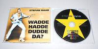 Maxi Single CD  Stefan Raab - Wadde Hadde Dudde Da?  2000  4.Tracks MCD S 20
