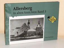 Allersberg in alten Ansichten. Band 3