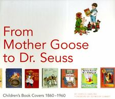 From Mother Goose to Dr. Seuss: Childrens Book Co