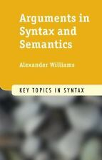 Arguments in Syntax and Semantics (Paperback or Softback)