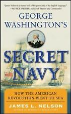 George Washington's Secret Navy: How the American Revolution Went to-ExLibrary