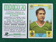 MEXICO 70 WC 1970 MEXICO ISIDORO DIAZ Figurina Calciatori Panini (NEW) OTT