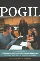 Pogil : An Introduction to Process Oriented Guided Inquiry Learning for Those...