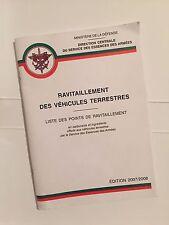 COLLECTION MILITARIA - Livret sur le RAVITAILLEMENT DES VÉHICULES TERRESTRES