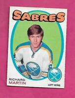 1971-72 OPC # 161 SABRES RICHARD MARTIN ROOKIE EX CARD (INV# D6207)