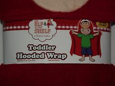 Elf on the Shelf Toddler Plush Hooded Blanket Toweling Wrap Robe One Size B