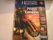** Le Figaro histoire n°9 En mer avec les pirates et les corsaires