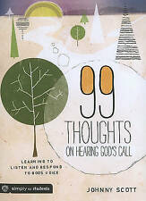 USED (VG) 99 Thoughts on Hearing God's Call: Learning to Listen and Respond to G