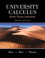 University Calculus : Early Transcendentals by Joel R. Hass, George B., Jr....