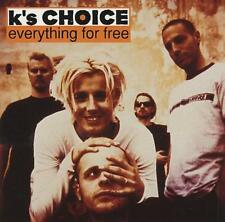 K's Choice           PROMO CD LOT        Everything For Free DISC ONLY #57A