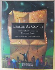 LEADER AS COACH - Strategies for Coaching and Developing Others 1996 Peterson