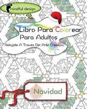 Mindful Design: Libro para Colorear para Adultos : Relajate a Través Del Arte...